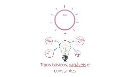 Tipos básicos, variáveis e