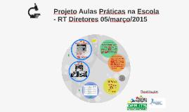 Copy of Projeto Aulas Práticas na Escola