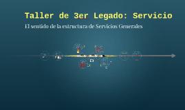 Copy of Copy of Taller de 3er Legado: Servicio
