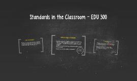 Introduction to Teaching - EDU 300