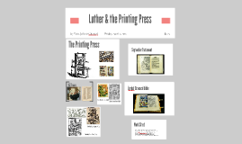 Luther & the Printing Press