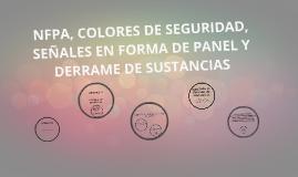 NFPA, COLORES DE SEGURIDAD, SEÑALES EN FORMA DE PANEL Y DERR