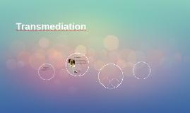 Transmediation