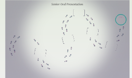 Senior Oral Presentation