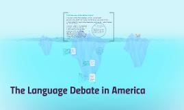 The Language Debate in America