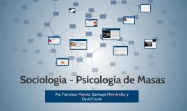 Sociología - Psicología de Masas