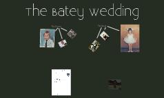 The Batey Wedding