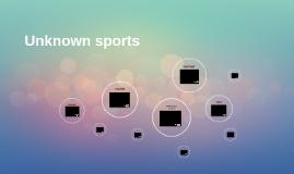 Unknown sports