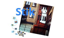 Stik - Street Artist