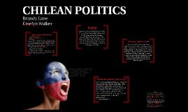 CHILEAN POLITICS
