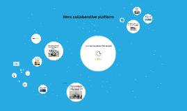 Copy of Copy of Copy of Hera collaborative platform