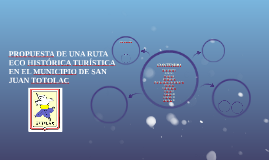PROPUESTA DE UNA RUTA ECO HISTÓRICA TURÍSTICA EN EL MUNICIPI