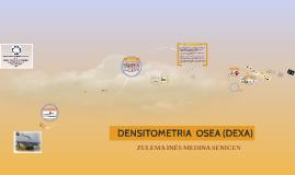 Copy of DENSITOMETRIA  OSEA
