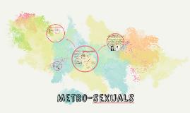 Metrosexuals