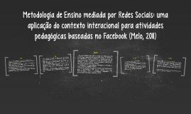 Metodologia de Ensino mediada por Redes Sociais (Melo, 2011)