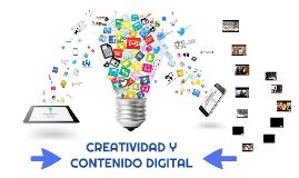 CREATIVIDAD Y CONTENIDO DIGITAL