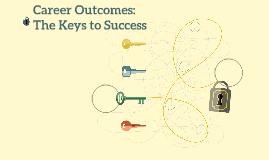 Career Outcomes: