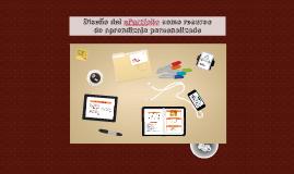 Diseño del ePortfolio como recurso           de aprendizaje