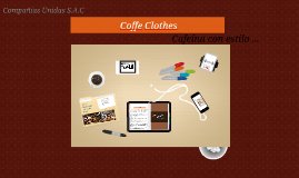 Coffe Clothes