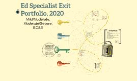 Ed Specialist Exit Portfolio