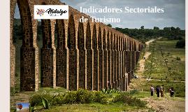 Indicadores Sectoriales SECTUR-HGO