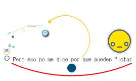 Copy of ¿Porque los globos aerostáticos ascienden y descienden?