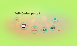 Polinômio - parte 1