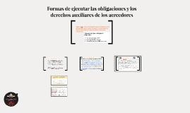 Formas de ejecutar las obligaciones y los derechos auxiliare