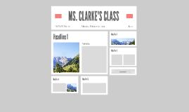 MS. CLARKE'S CLASS