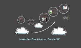 Inovações Educativas no Século XXI