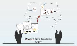 Organify Farm Feasibility Study
