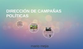 DIRECCIÓN DE CAMPAÑAS POLITICAS