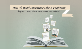 How To Read Literature Like a