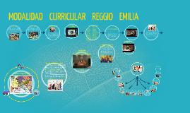 MODALIDAD    CURRICULAR    REGGIO    EMILIA