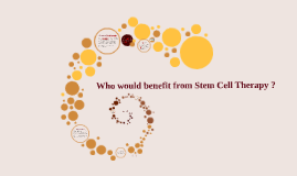 Who would benefit from stem cell therapy ?