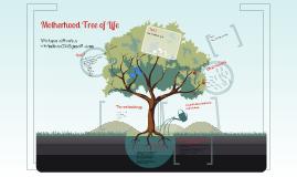 Copy of Motherhood Tree of Life