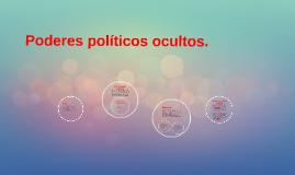 Poderes politicos ocultos