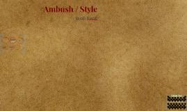 Ambush / Style