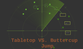 Tabletop VS. Buttercup