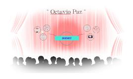 ~ Octavio Paz ~