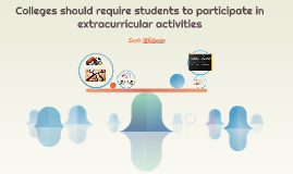 Colleges should require students to participate in extracurr
