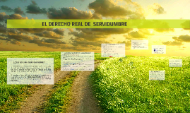 Copy of EL DERECHO REAL DE  SERVIDUMBRE