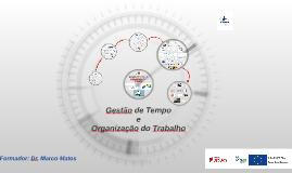 Gestão de Tempo e Organização do Trabalho SEVER - Reduzido