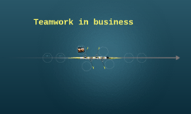 Teamwork in business