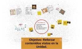 Objetivo: Reforzar contenidos vistos en la Unidad.