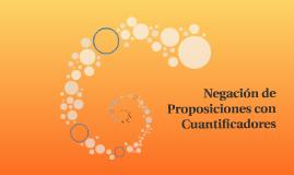 Negación de Proposiciones con Cuantificadores