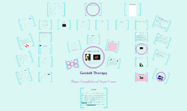 Copy of Gestalt Therapy