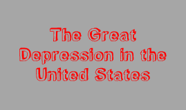 The Great Depression in the United States