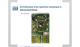 Présentation architecture à microcontroleur pic18f45k20 / microcontroller architecture