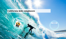 California kids sunglasses